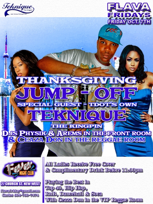 *THANKSGIVING FRIDAY Oct. 7th* - Elite Ent. presents... TEKNIQUE The Kingpin live inside FEVER NIGHTCLUB! (in New West)