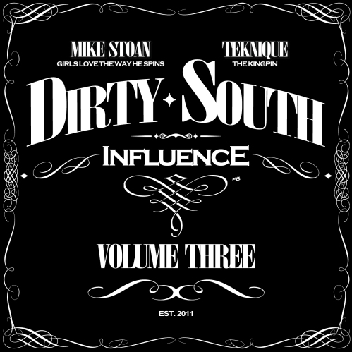 DSI (Dirty South Influence) - VOL. 3